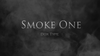 Smoke One (Standard) by Lukas - Trick