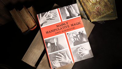 Mainly Manipulative Magic (Limited/Out of Print) by John Alborough - Book