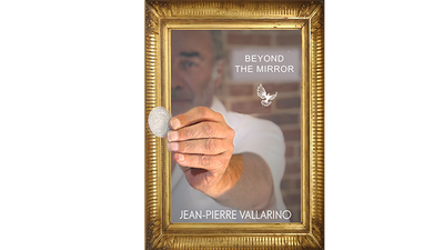 Beyond the Mirror by Jean-Pierre Vallarino - Trick