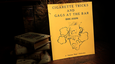 Cigarette Tricks and Gags at the Bar by Eddie Joseph - Book
