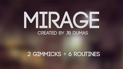 Mirage (Gimmicks and Online Instructions) by JB Dumas and David Stone