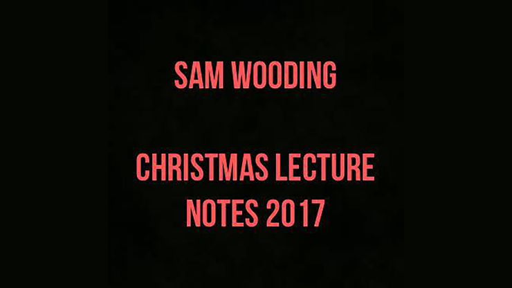 2017 Christmas Lecture Notes by Sam Wooding eBook DOWNLOAD