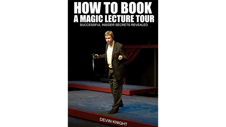 So You Want To Do A Magic Lecture Tour by Devin Knight eBook DOWNLOAD