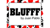 BLUFFF by Juan Pablo Magic
