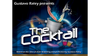 The Cocktail (Gimmicks and Online Instructions) by Gustavo Raley