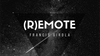 Remote (Gimmicks and Online Instructions) by Francis Girola