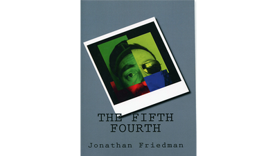 The Fifth Fourth by Jonathan Friedman