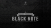 BLACK NOTE by Smagic Productions