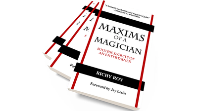 Maxims of a Magician by Richy Roy