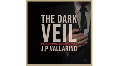 THE DARK VEIL (Gimmicks and Online Instructions) by Jean-Pierre Vallarino