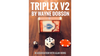 TRIPLEX V2 by Waybe Dobson and Alan Wong (Gimmicks and Online Instructions)