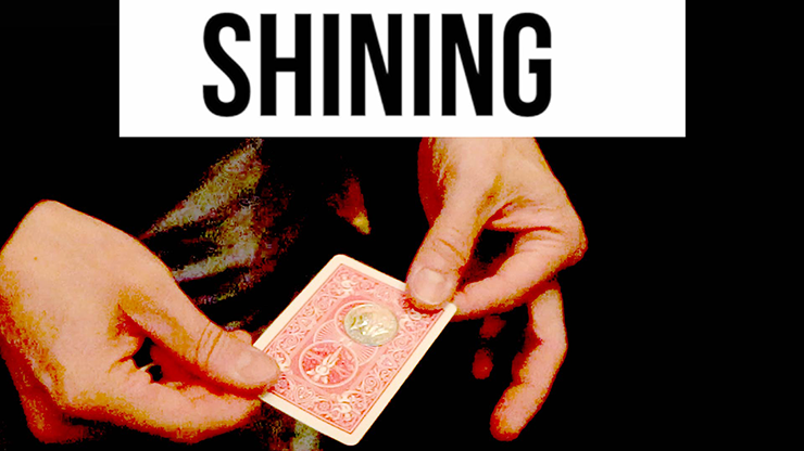 The Shining (Gimmicks and Online Instructions) by James Anthon