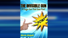 INVISIBLE GUN by Devin Knight ebook DOWNLOAD