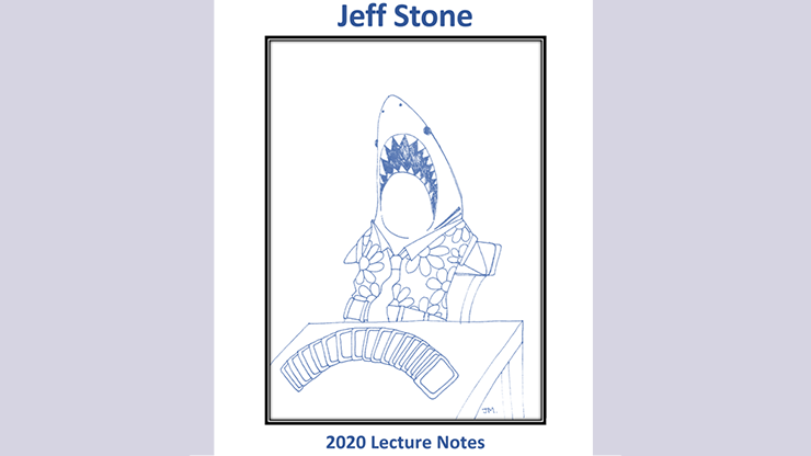 Jeff Stone's 2020 Lecture Notes by Jeff Stone