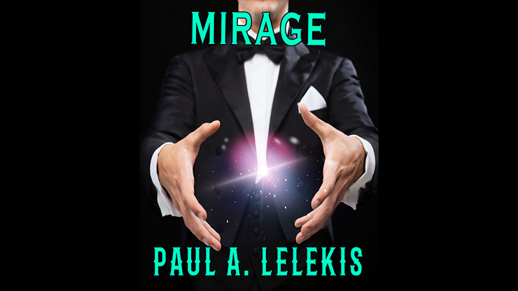 MIrage by Paul A. Lelekis Mixed Media DOWNLOAD