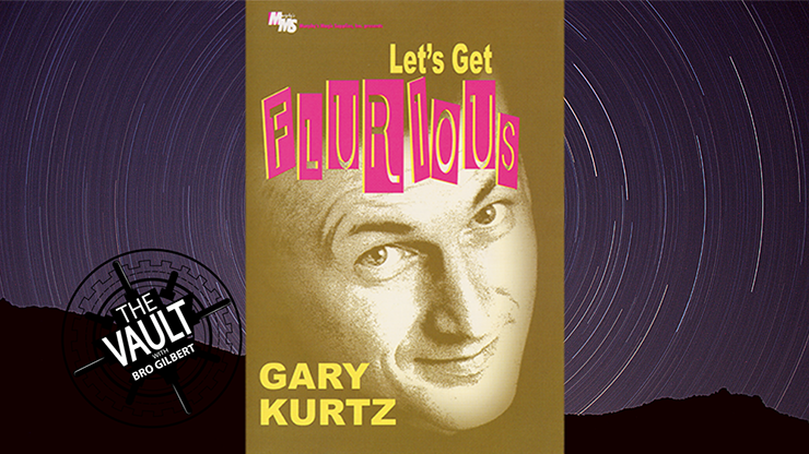 The Vault - Let's Get Flurious by Gary Kurtz video DOWNLOAD