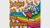 Rabbit On The Rainbow (Gimmicks and Online Instructions) by Juan Pablo Magic