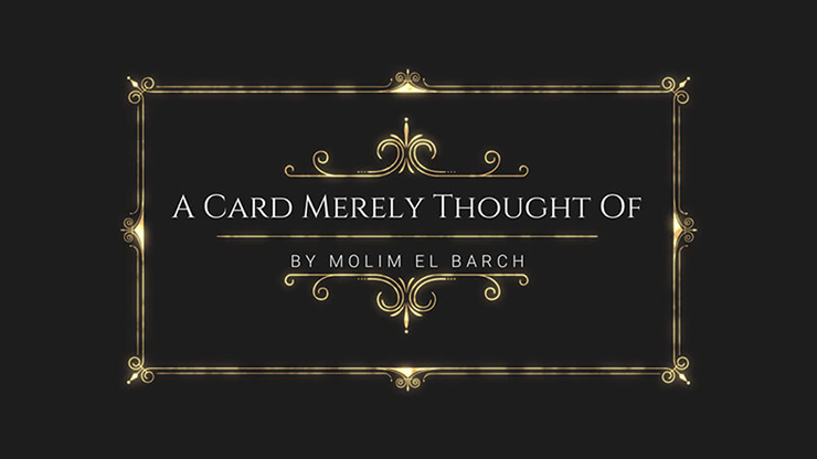 A Card Merely Thought Of by Molim El Barch video DOWNLOAD