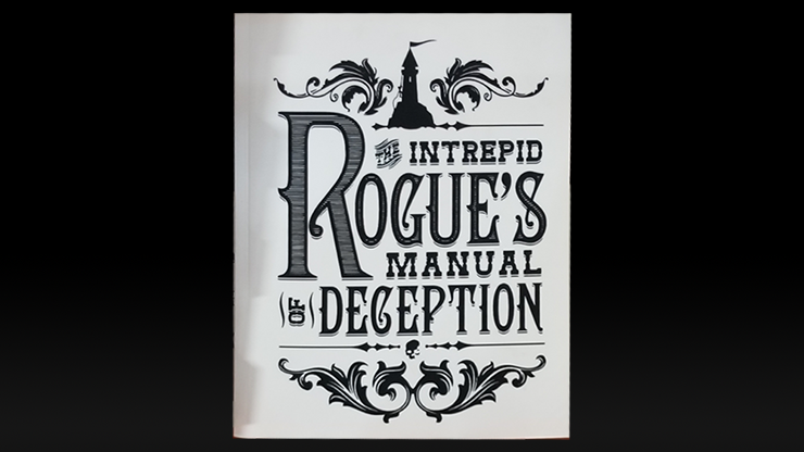 The Intrepid Rogue's Manual Of Deception (soft cover) by Atlas Brookings