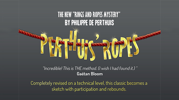 Perthuis' Ropes (Gimmicks and Online Instructions) by Philippe de Perthuis