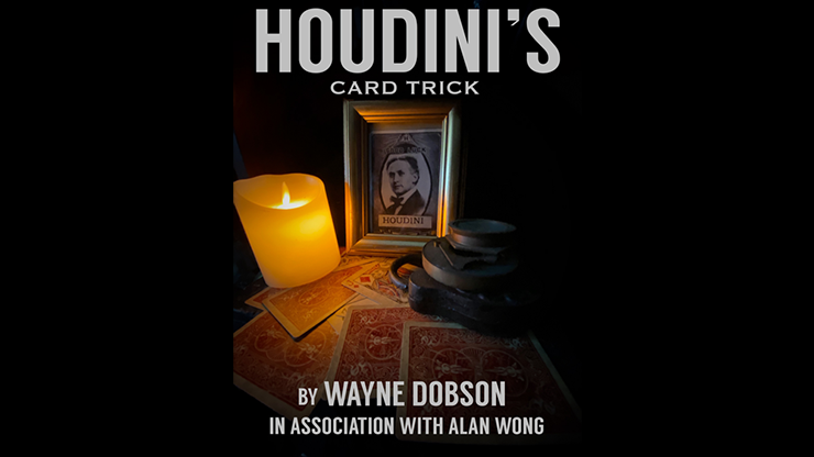 Houdini's Card Trick by Wayne Dobson and Alan Wong