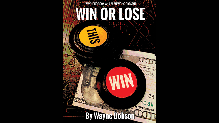 WIN OR LOSE by Wayne Dobson and Alan Wong