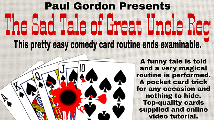 The Sad Tale of Great Uncle Reg by Paul Gordon (Gimmick and Online Instructions)
