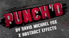 Punch'd (Gimmicks and Online Instructions) by David Michael Fox