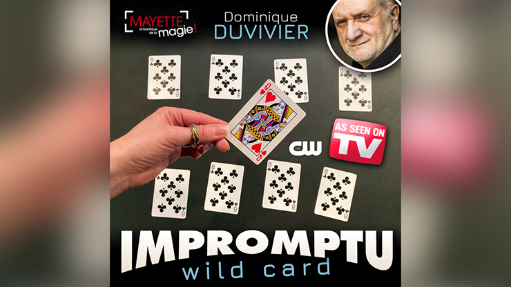 Impromptu Wild Card (Gimmicks and Online Instructions) by Dominique Duvivier