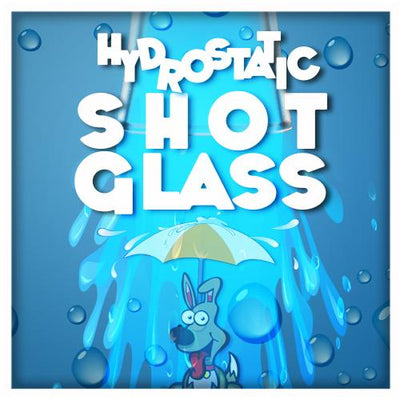 Hydrostatic Shot Glass by PropDog