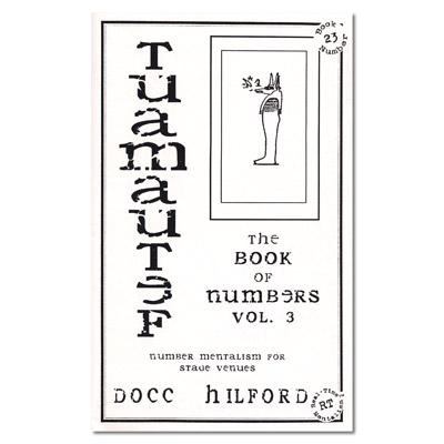 Book Of Numbers Volume Three (Tuamautef) by Docc Hilford - Trick