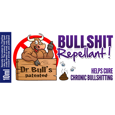 Dr Bull's Patented Bullshit Repellent by David Bonsall and PropDog - Trick