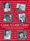 Come a Little Closer by John Denis