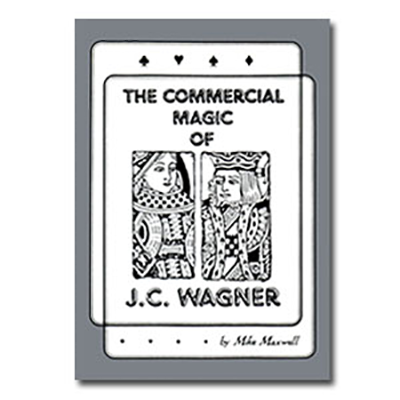 Commercial Magic of JC Wagner eBook DOWNLOAD