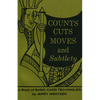 Counts, Cuts, Moves and Subtleties