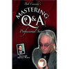 Mastering Q&A: Professional Secrets (Teleseminar) by Bob Cassidy - AUDIO DOWNLOAD