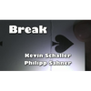 BREAK by Kevin Schaller  - Video DOWNLOAD