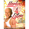 Marked 4 Life by Wayne Dobson - Book