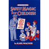 SAFETY MAGIC FOR CHILDREN HB by K.Wagner & David Ginn - Book