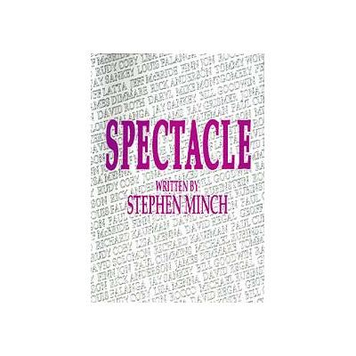 Spectacle by Stephen Minch