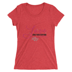 Loyalty Over Everything  Snug Fit Short Sleeve T-Shirt