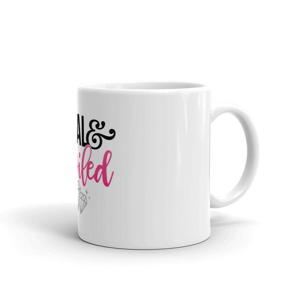 Loyal & Spoiled Mug