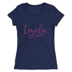 She's Loyal Snug Fit Short Sleeve T-Shirt