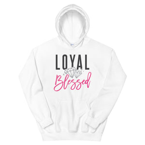 Loyal & Blessed Hooded Sweatshirt
