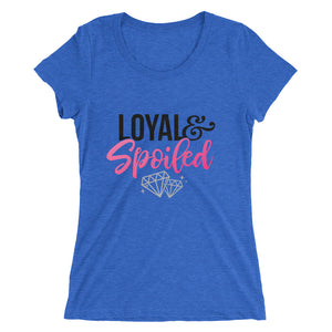 Loyal & Spoiled Snug Fit Short Sleeve T-Shirt