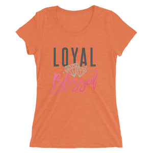 Loyal & Blessed  Snug Fit Short Sleeve T-Shirt