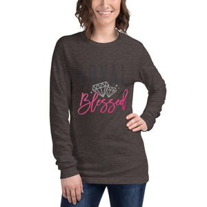Loyal & Blessed Long Sleeve T-Shirt