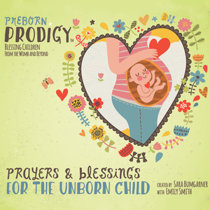 Music CD Album - Preborn Prodigy, Blessing Children from the Womb and Beyond  (English)