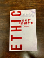 ETHIC SERIES BY ASHLEY ANTOINETTE