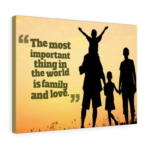 Canvas For Family 24″ × 16″ The Most Important Thing Is Family Wall Decor Canvas